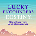 Lucky Encounters Destiny